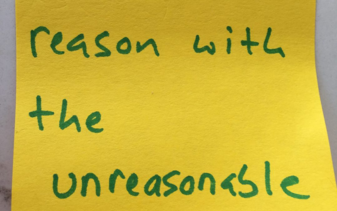 You can't reason with …